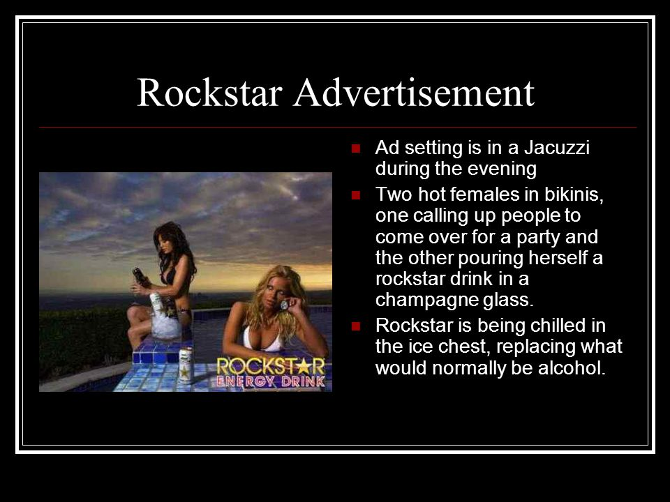 Rockstar Advertisement Ad setting is in a Jacuzzi during the evening Two hot females in bikinis, one calling up people to come over for a party and th