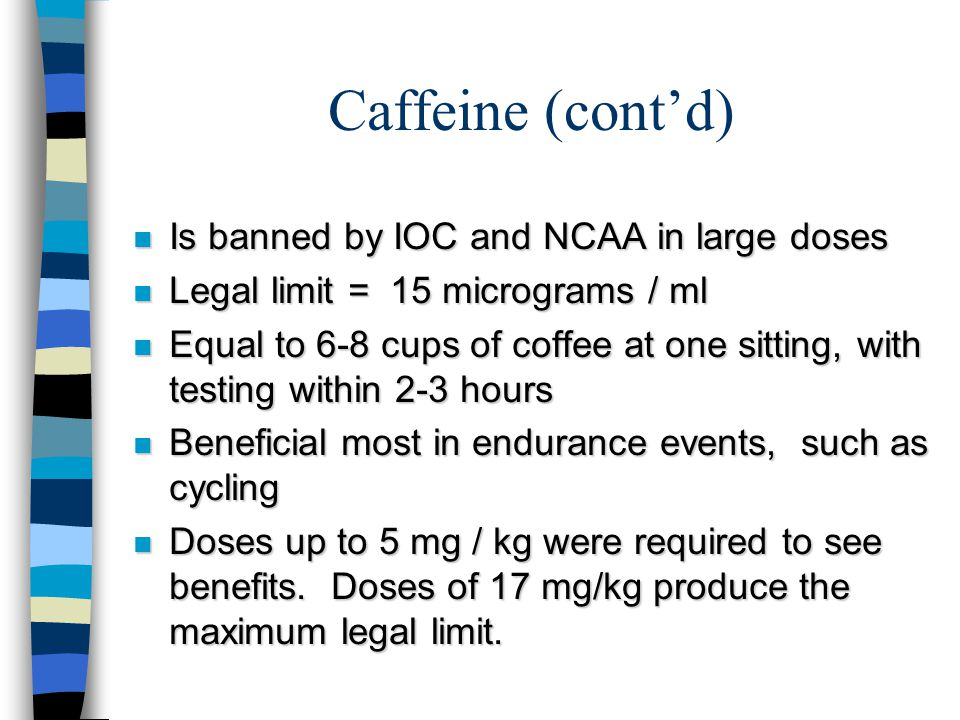 Caffeine n A Methylxanthine: same class as theophylline and theobromine n Exerts its effects by: –Translocation of Calcium for more muscular availability –Increase in cAMP by inhibition of phosphodiesterase –Blockage of adenosine receptors, blocking the sedative properties of adenosine