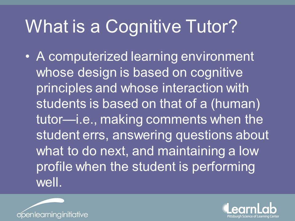 What is a Cognitive Tutor.
