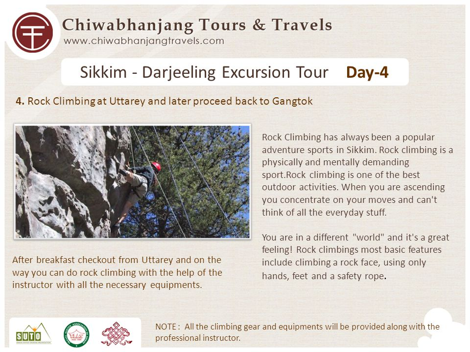 4. Rock Climbing at Uttarey and later proceed back to Gangtok After breakfast checkout from Uttarey and on the way you can do rock climbing with the h
