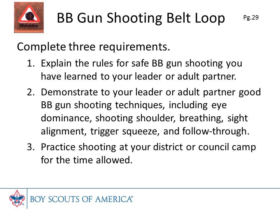 BB Gun Shooting Belt Loop Complete three requirements.
