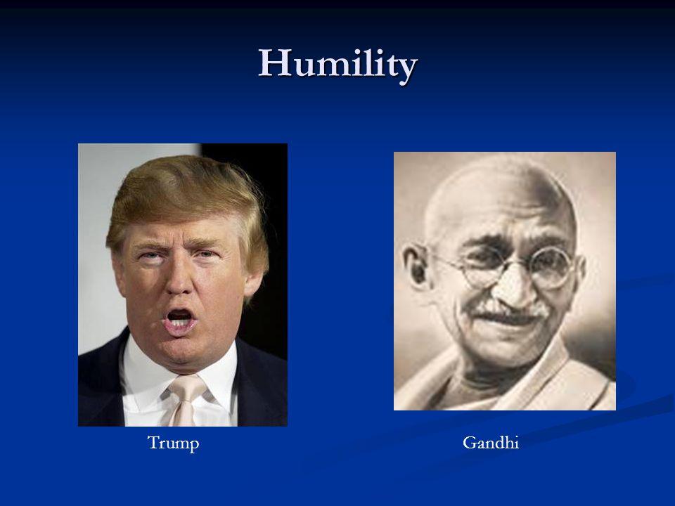 Humility TrumpGandhi