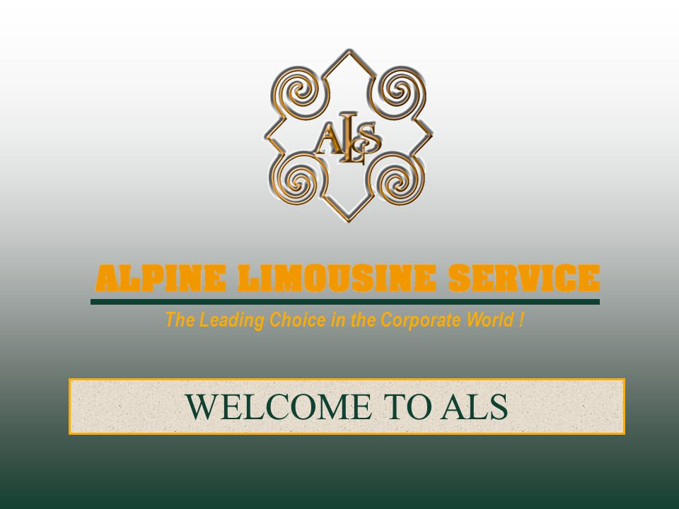 The Leading Choice in the Corporate World ! WELCOME TO ALS