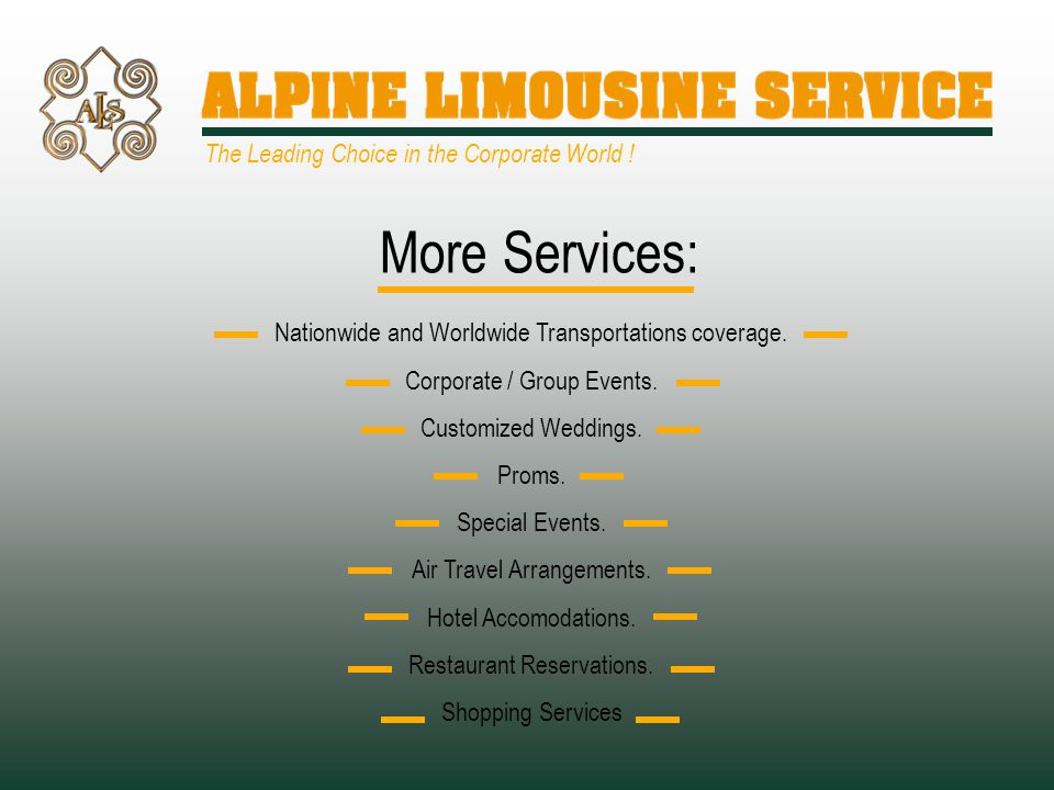 More Services: Nationwide and Worldwide Transportations coverage.