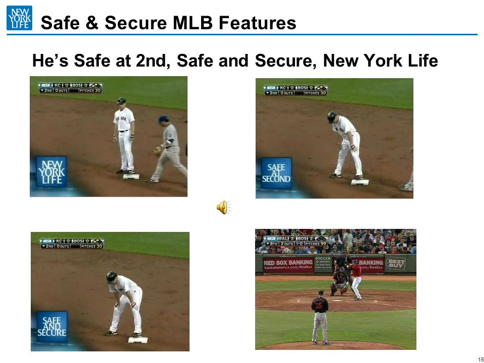 16 Hes Safe at 2nd, Safe and Secure, New York Life Safe & Secure MLB Features