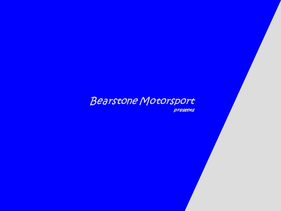 Bearstone Motorsport – At Bearstone Motorsport we do not have a pricelist – Instead, our approach is: The sponsor gives the amount, the company has available for the project.