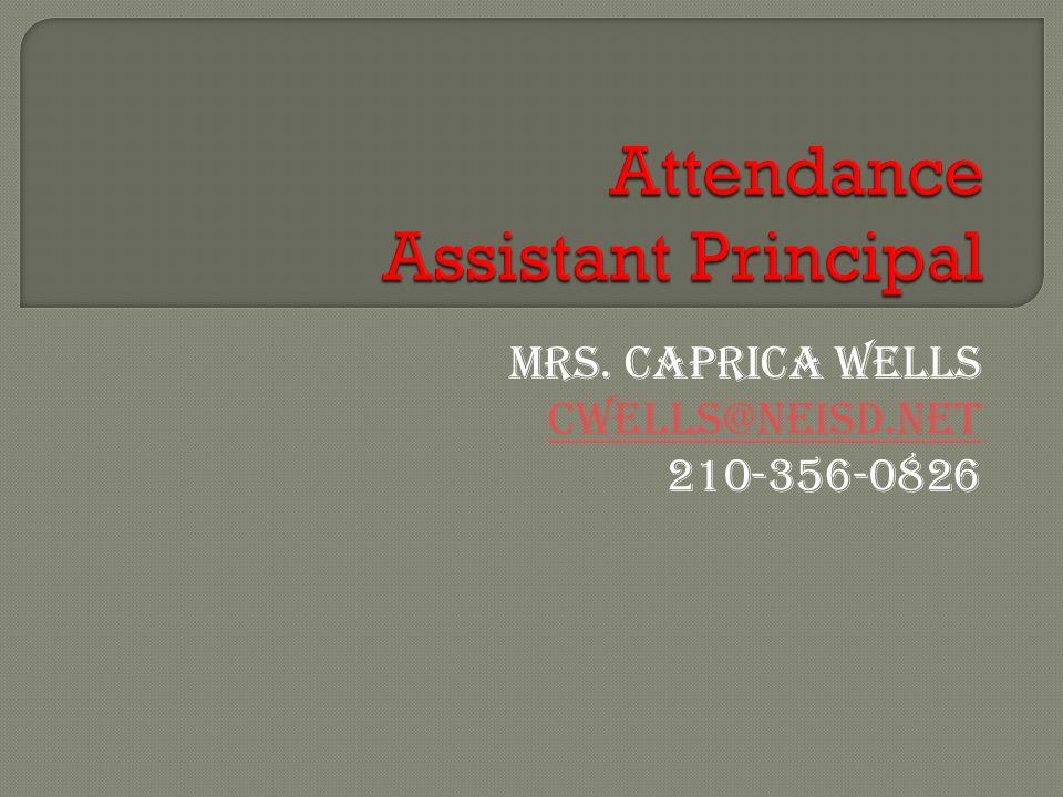 Mrs. Caprica Wells cwells@neisd.net 210-356-0826