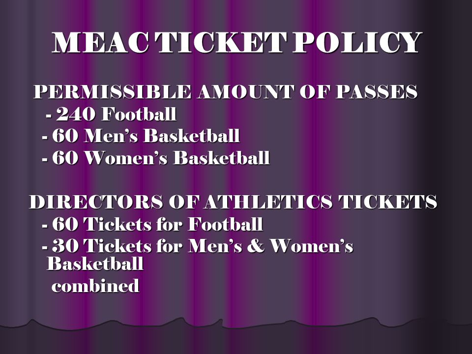 MEAC TICKET POLICY