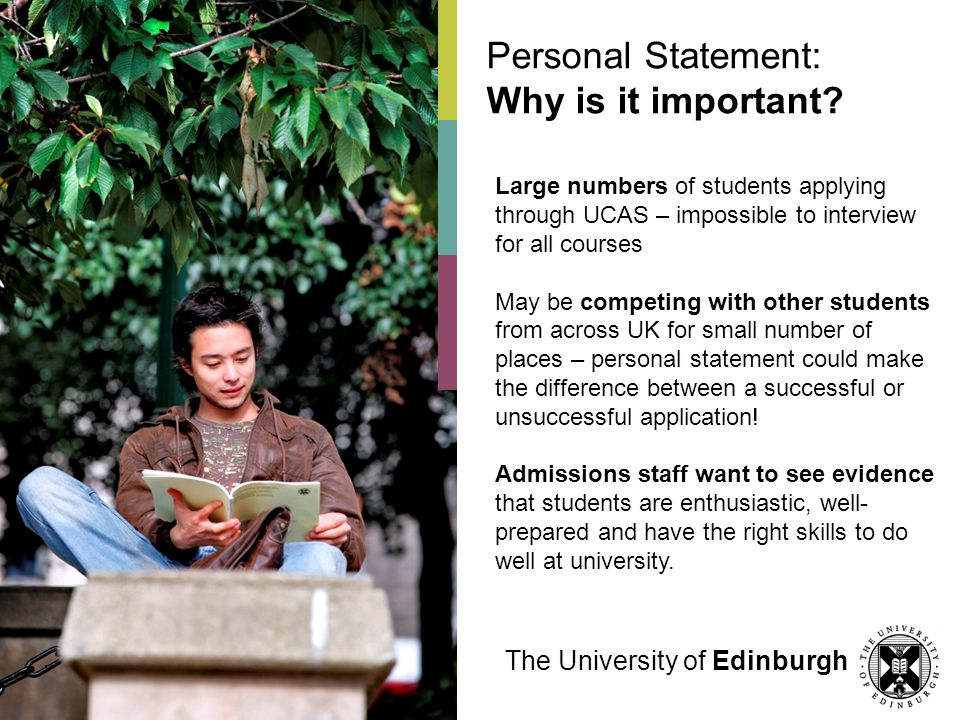 Personal Statement: Why is it important.