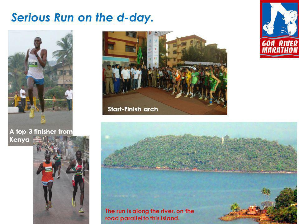 Serious Run on the d-day.Featured among Indias Top 5 runs by Hindustan Times in 2012.