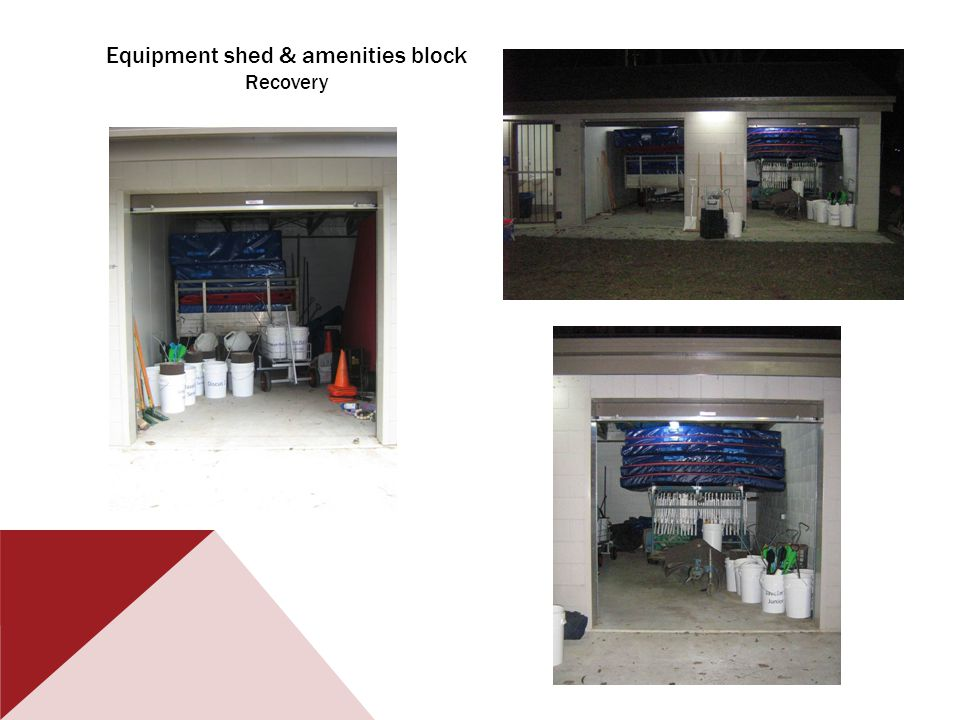 Equipment shed & amenities block Recovery