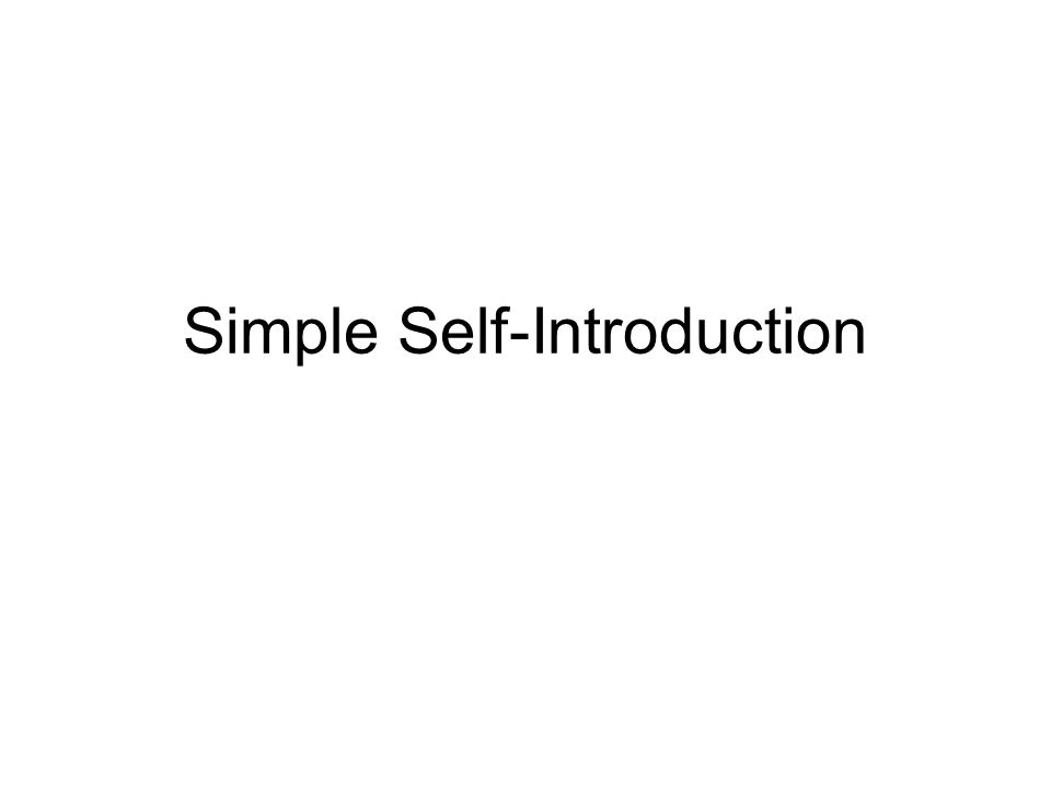 Simple Self-Introduction