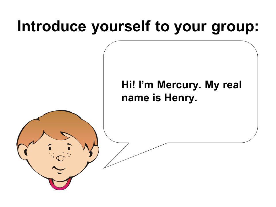 GROUP LEADER: Name: ____________________ GROUPMATES: Name: ____________________ Name: ____________________