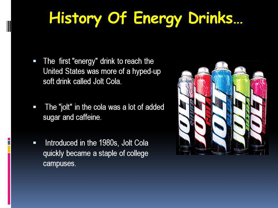 What Is In Energy Drinks… B-Vitamins - A group of vitamins that can convert sugar to energy and improve muscle tone.