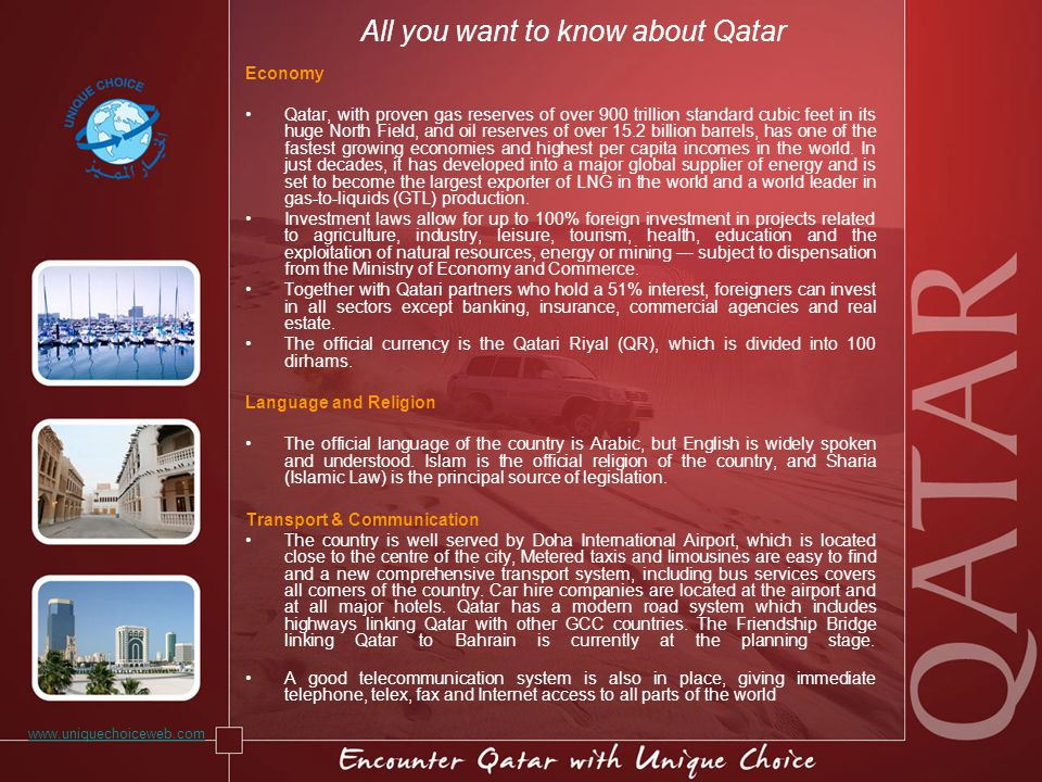 All you want to know about Qatar Economy Qatar, with proven gas reserves of over 900 trillion standard cubic feet in its huge North Field, and oil reserves of over 15.2 billion barrels, has one of the fastest growing economies and highest per capita incomes in the world.
