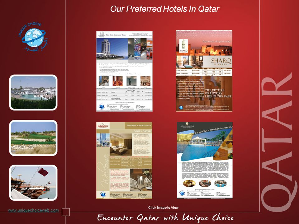 Our Preferred Hotels In Qatar www.uniquechoiceweb.com Click Image to View