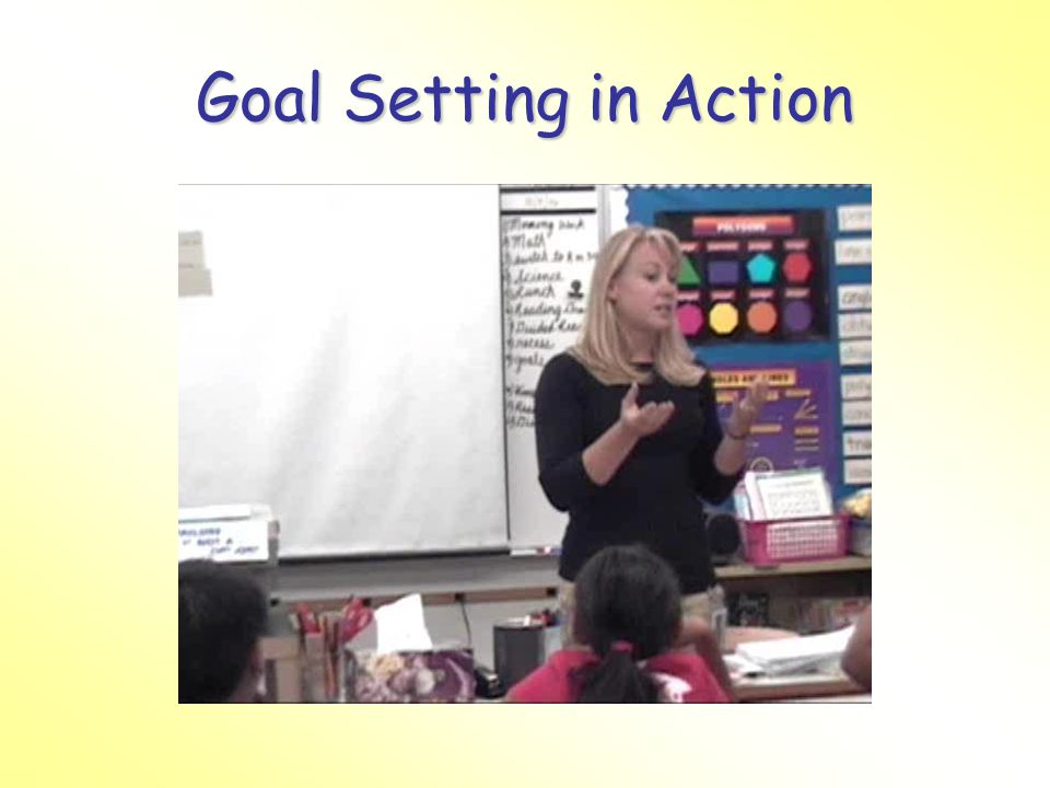 Goal Setting in Action