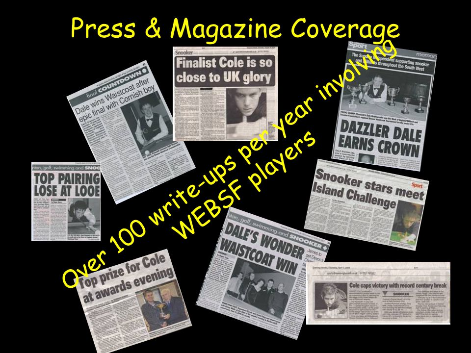 Press & Magazine Coverage Over 100 write-ups per year involving WEBSF players