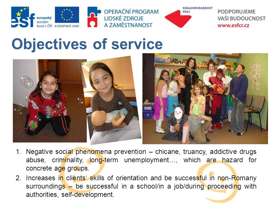 Objectives of service 1.