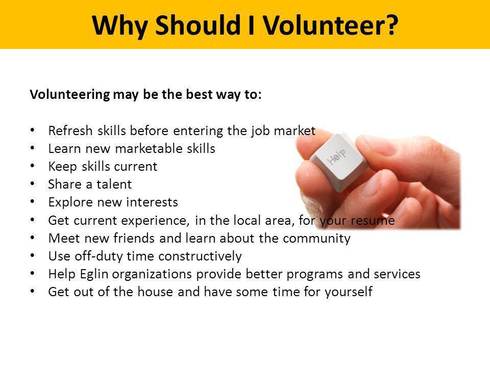 Why Should I Volunteer.