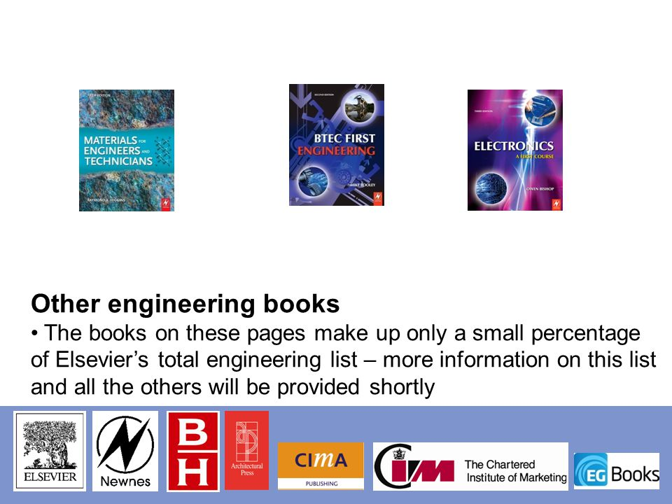 Other engineering books The books on these pages make up only a small percentage of Elseviers total engineering list – more information on this list a