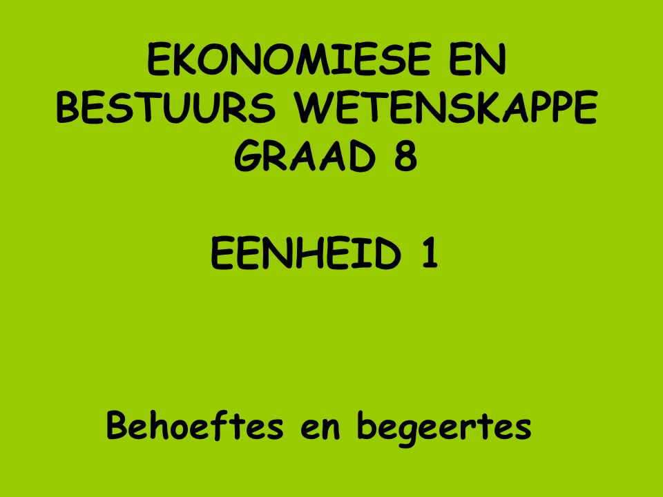 MENU LES 1: EENHEID 1 AFRIKAANS LESSON 1: UNIT 1 ENGLISH