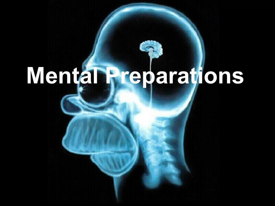Mental Preparations
