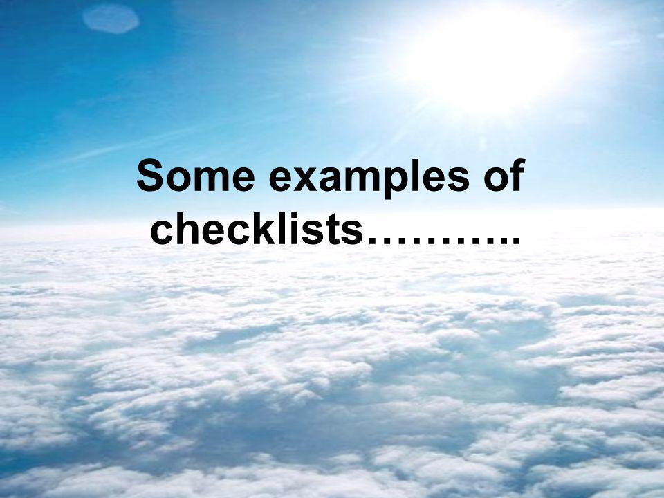 Some examples of checklists………..