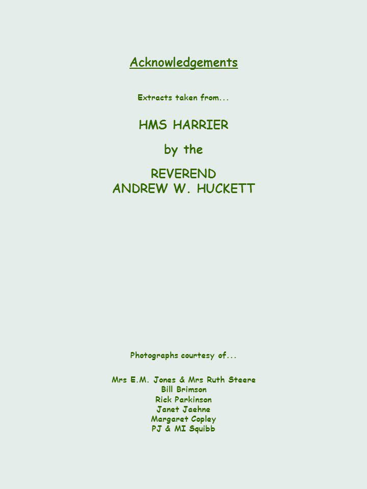 Extracts taken from... HMS HARRIER by the REVEREND ANDREW W.