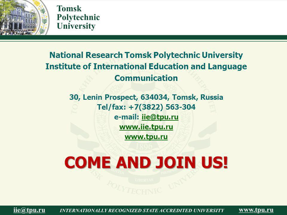 National Research Tomsk Polytechnic University Institute of International Education and Language Communication 30, Lenin Prospect, 634034, Tomsk, Russ
