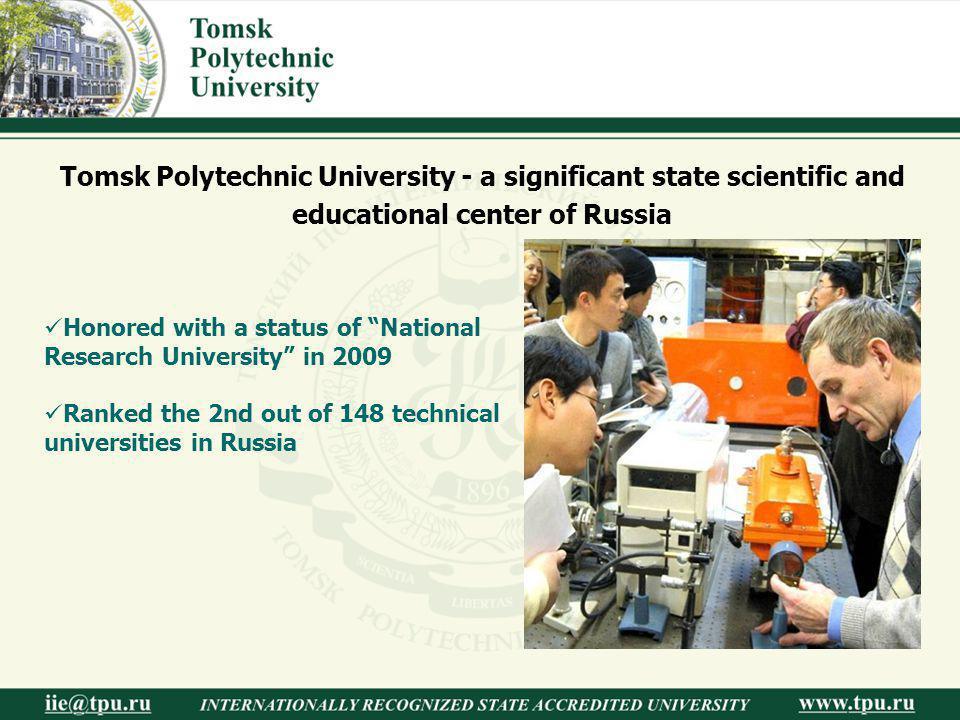 Internationally approved Internationally approved International cooperation has been recently one of the priorities of Tomsk Polytechnic University activities.