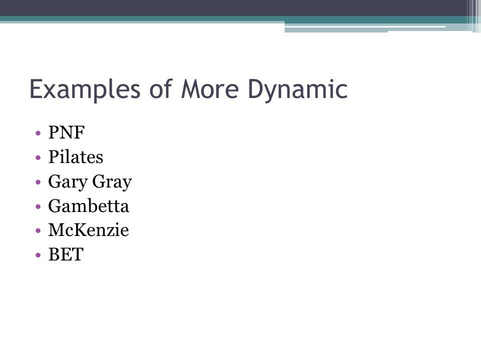 Examples of More Dynamic PNF Pilates Gary Gray Gambetta McKenzie BET