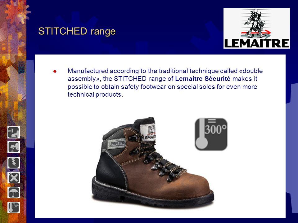 GORE-TEX range Regular controls ensure the constant quality of the models of the Lemaitre Sécurité Gore-Tex ® range.