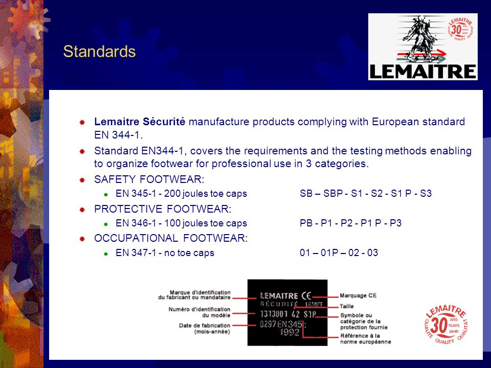 Material and components Lemaitre Sécurité gives a high priority to the quality of material and components used for the manufacturing of its products and has therefore selected the best partners in order to satisfy and to secure the loyalty of end users.