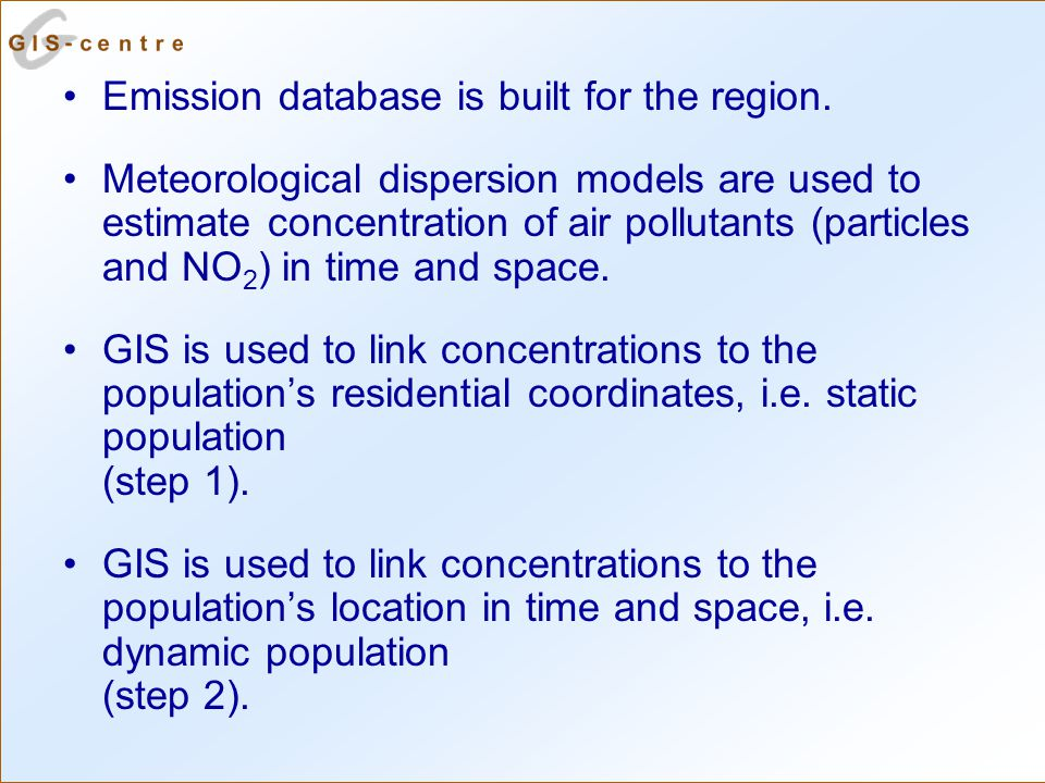 Emission database is built for the region.