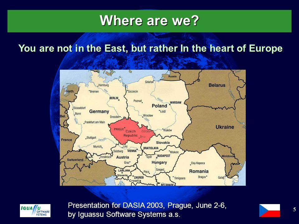 Slide 6 Presentation for DASIA 2003, Prague, June 2-6, by Iguassu Software Systems a.s.