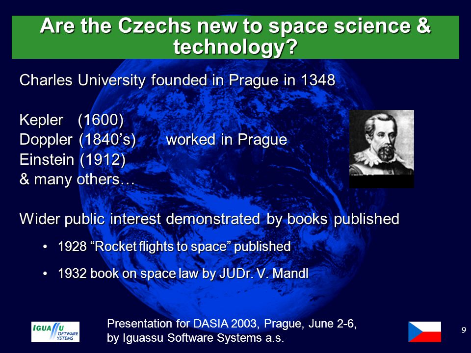 Slide 10 Presentation for DASIA 2003, Prague, June 2-6, by Iguassu Software Systems a.s.