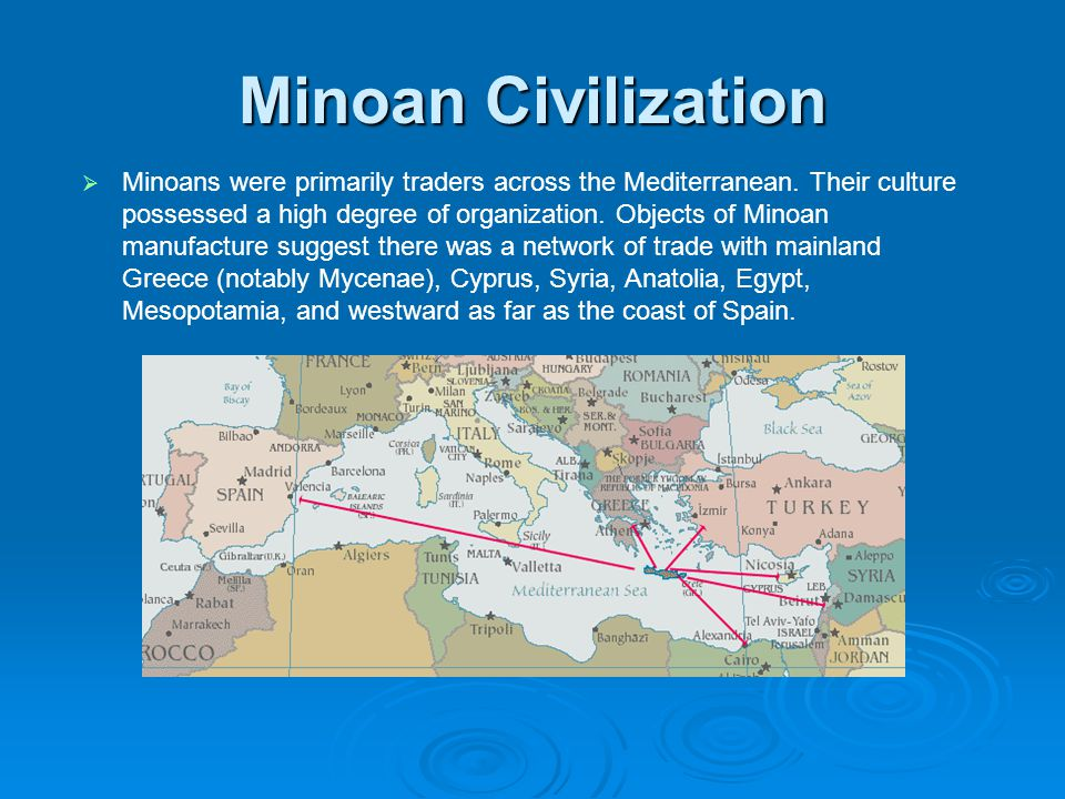 Minoan Civilization The term Minoan was coined by a British archaeologist after the mythic King Minos.