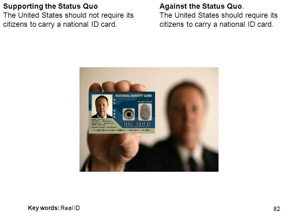 82 Against the Status Quo.