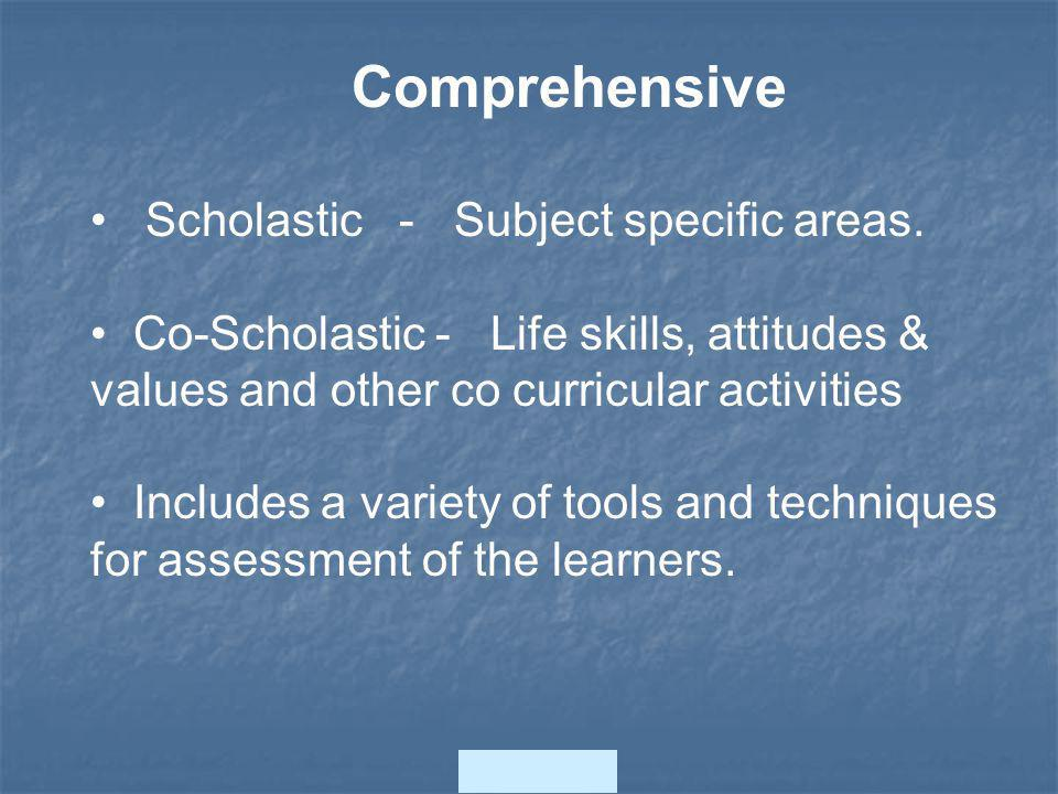 Comprehensive Scholastic - Subject specific areas.