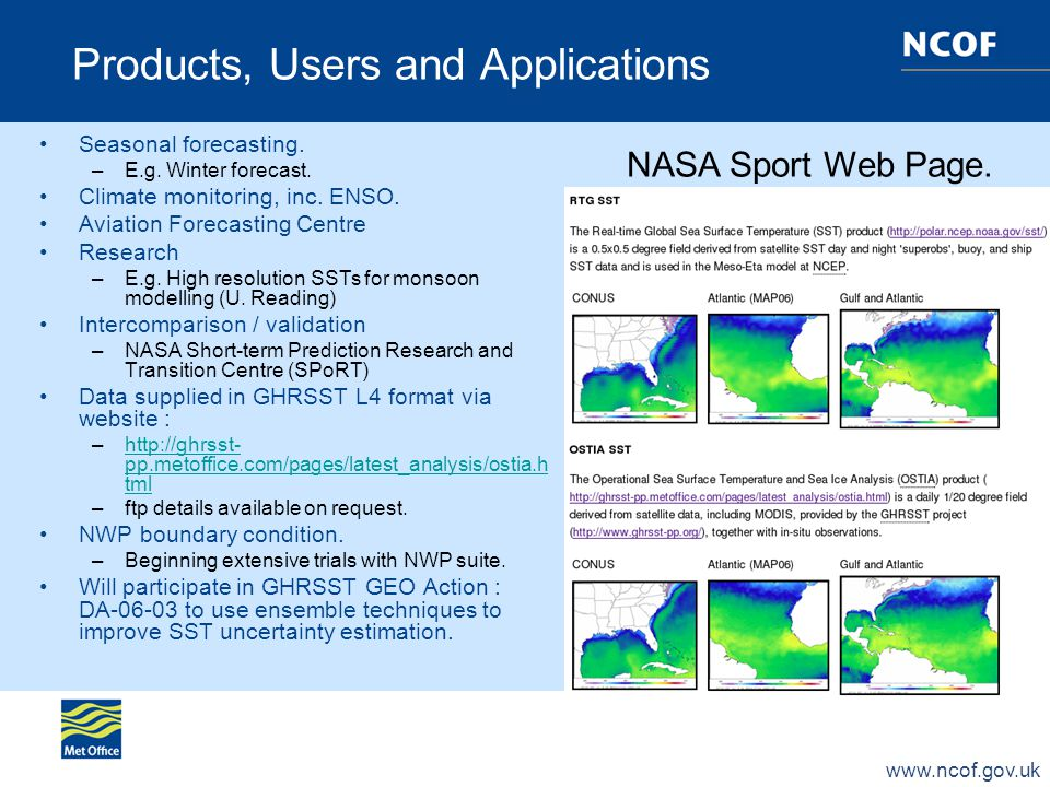 www.ncof.gov.uk Products, Users and Applications Seasonal forecasting.