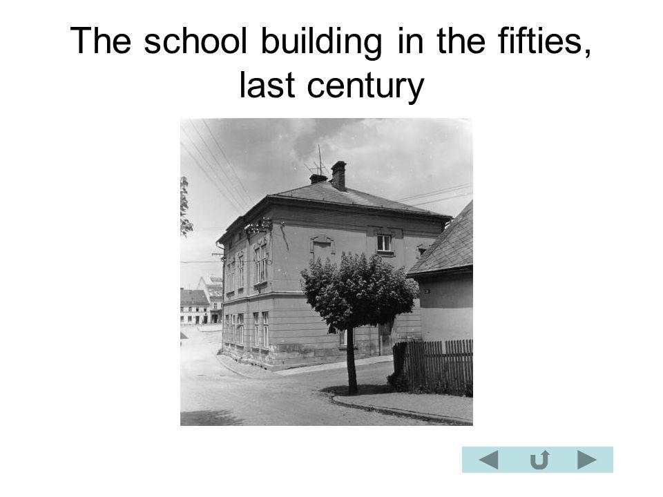 The school building in the fifties, last century