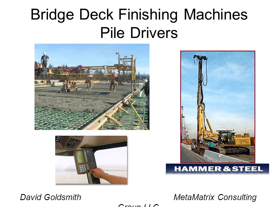 Bridge Deck Finishing Machines Pile Drivers