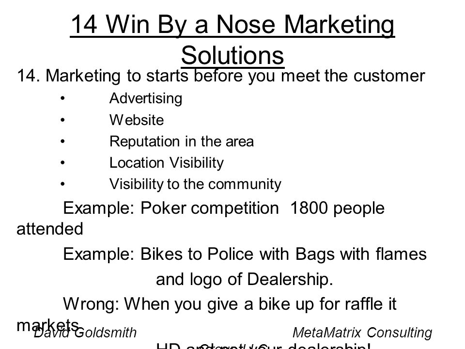 David Goldsmith MetaMatrix Consulting Group LLC 14 Win By a Nose Marketing Solutions 14.