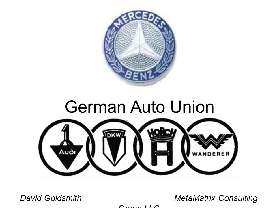 David Goldsmith MetaMatrix Consulting Group LLC German Auto Union