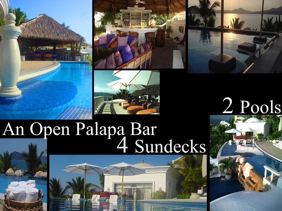 4 Sundecks 2 Pools An Open Palapa Bar