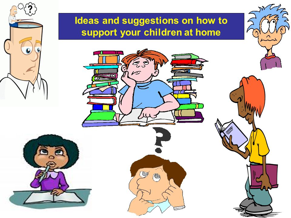 Ideas and suggestions on how to support your children at home