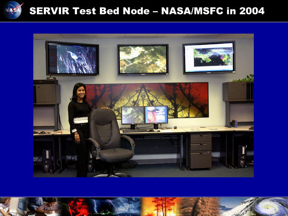 SERVIR Test Bed Node – NASA/MSFC in 2004