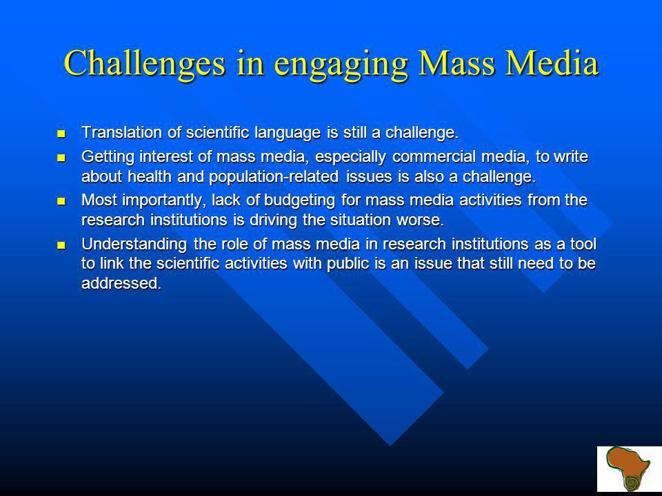 Mass Media Strategy: Continual Update of Media 1.