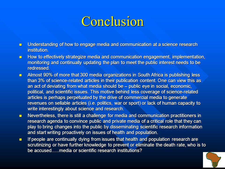 Challenges in engaging Mass Media Translation of scientific language is still a challenge.
